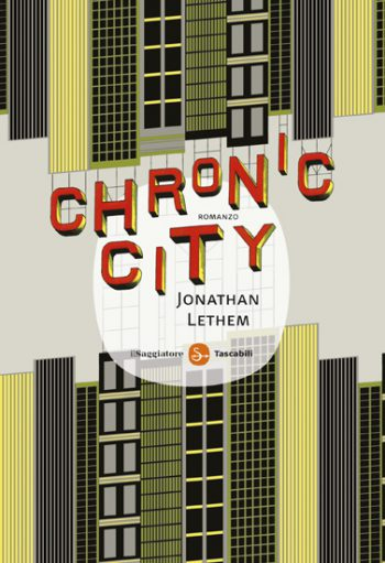 chronic city recensione